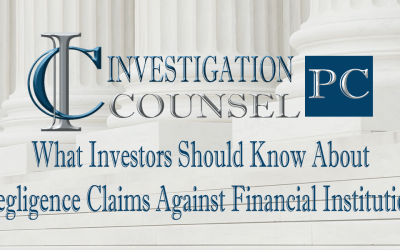 What Investors Should Know About Negligence Claims Against Financial Institutions
